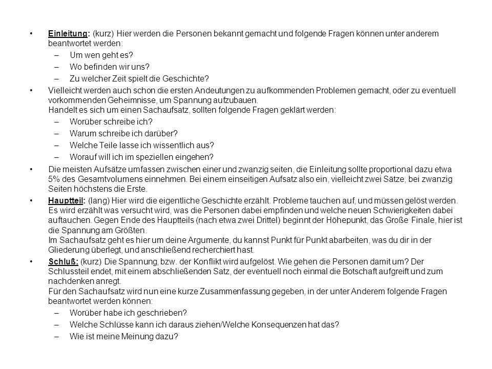 Einleitung: (kurz) Hier werden die Personen bekannt gemacht und folgende Fragen können unter anderem beantwortet werden: