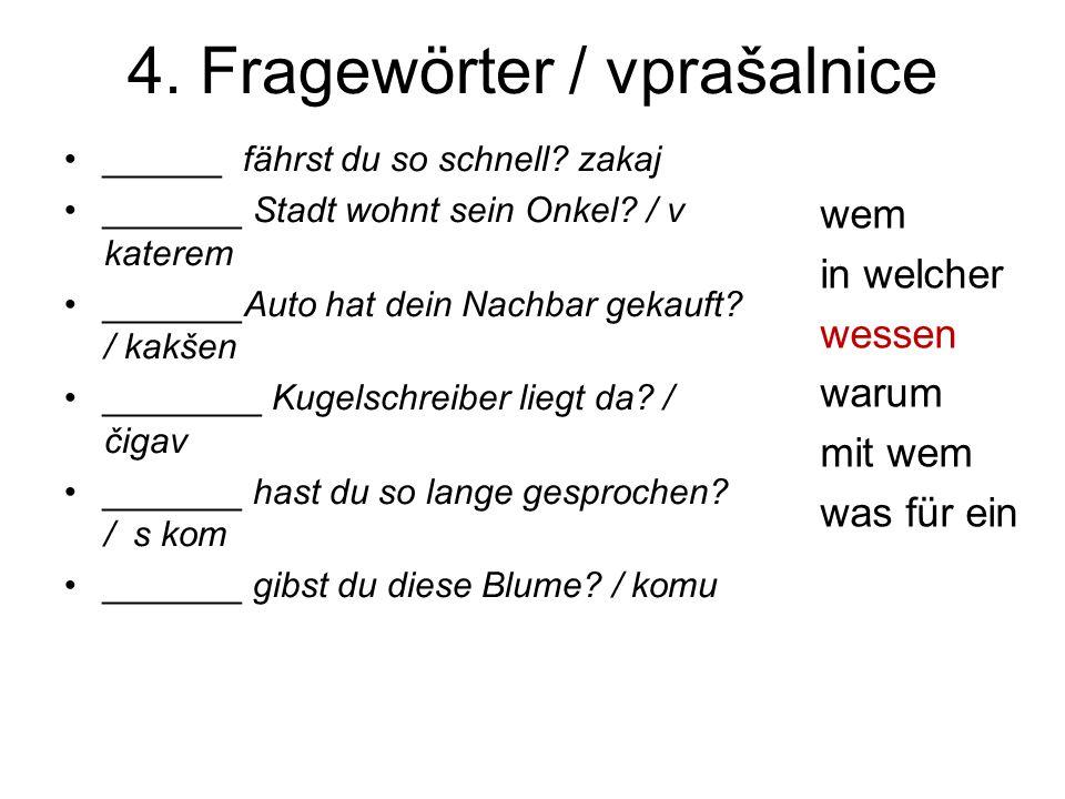 4. Fragewörter / vprašalnice