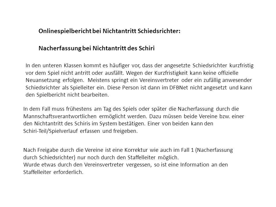 Onlinespielbericht bei Nichtantritt Schiedsrichter: