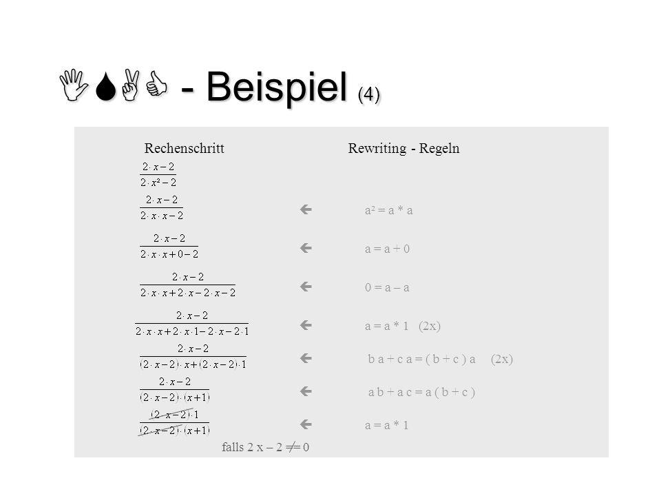ISAC - Beispiel (4) Rechenschritt Rewriting - Regeln  a = a * 1