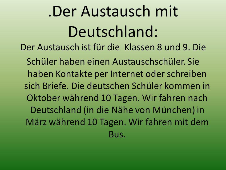 .Der Austausch mit Deutschland: