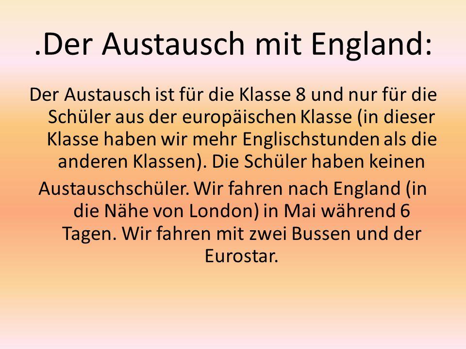 .Der Austausch mit England: