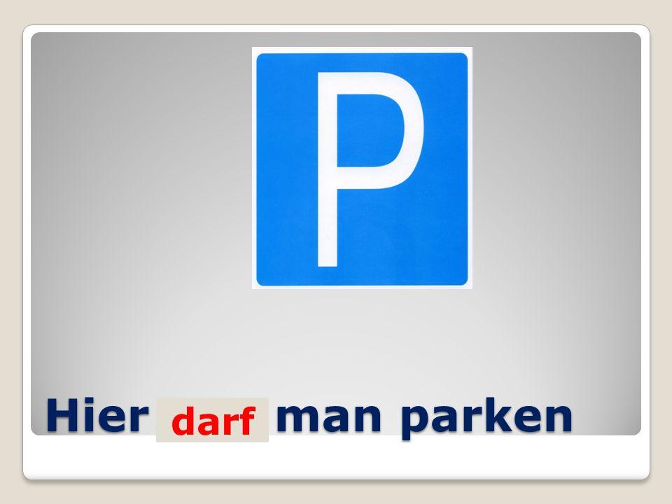 Hier ….. man parken darf
