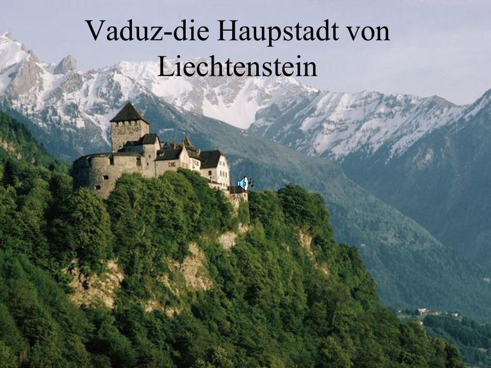 Vaduz-die Haupstadt von Liechtenstein