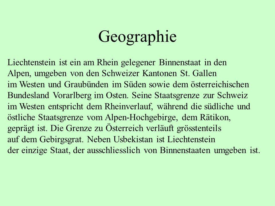 Geographie Liechtenstein ist ein am Rhein gelegener Binnenstaat in den