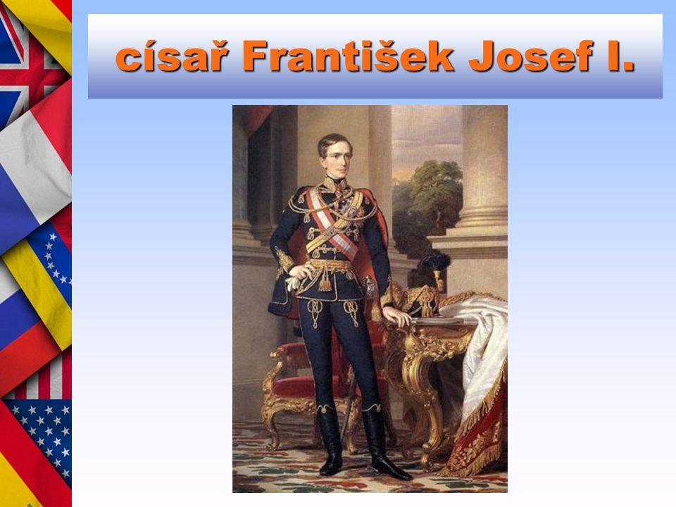 císař František Josef I.