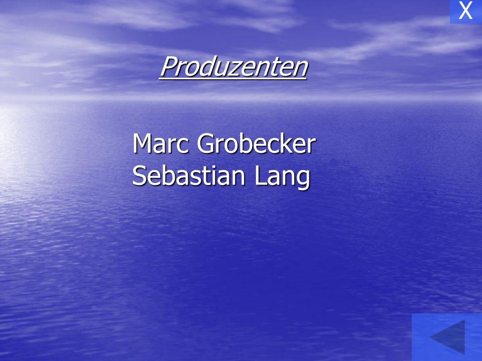X Produzenten Marc Grobecker Sebastian Lang