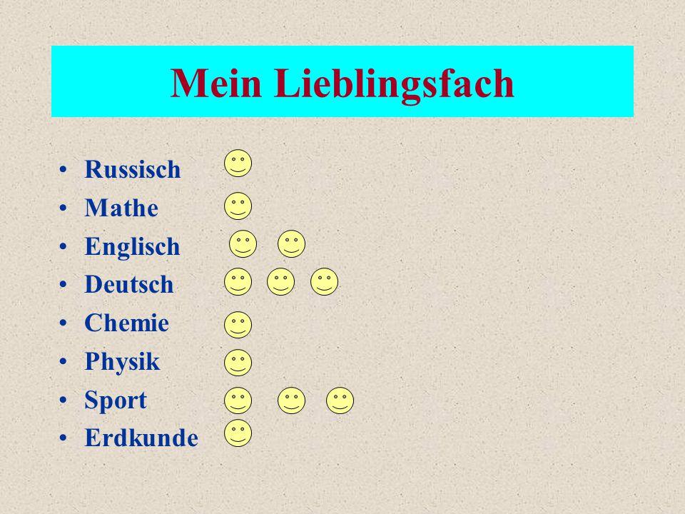 Mein Lieblingsfach Russisch Mathe Englisch Deutsch Chemie Physik Sport