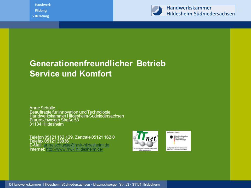 Generationenfreundlicher Betrieb Service und Komfort