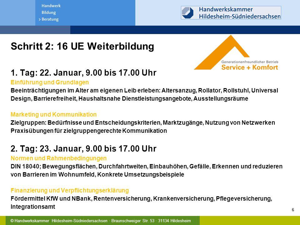 Schritt 2: 16 UE Weiterbildung 1. Tag: 22. Januar, 9. 00 bis 17