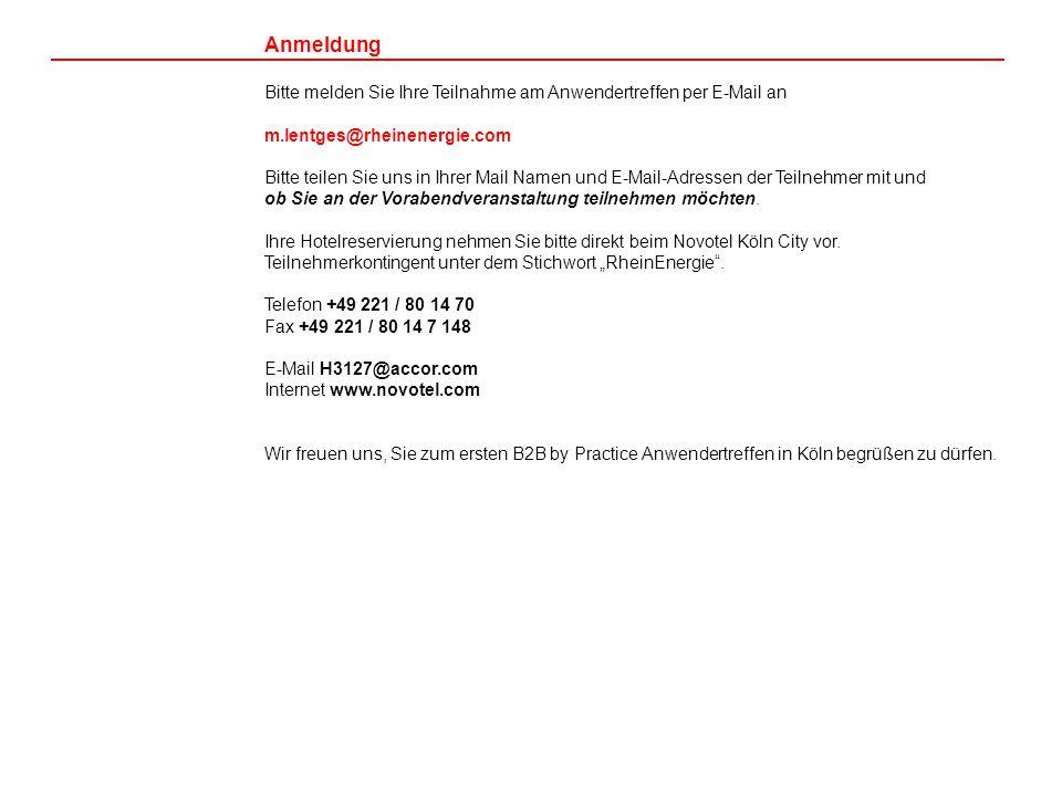 Anmeldung Bitte melden Sie Ihre Teilnahme am Anwendertreffen per E-Mail an. m.lentges@rheinenergie.com.