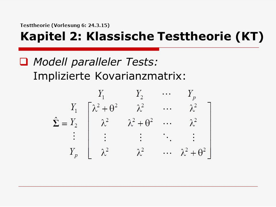 Modell paralleler Tests: Implizierte Kovarianzmatrix: