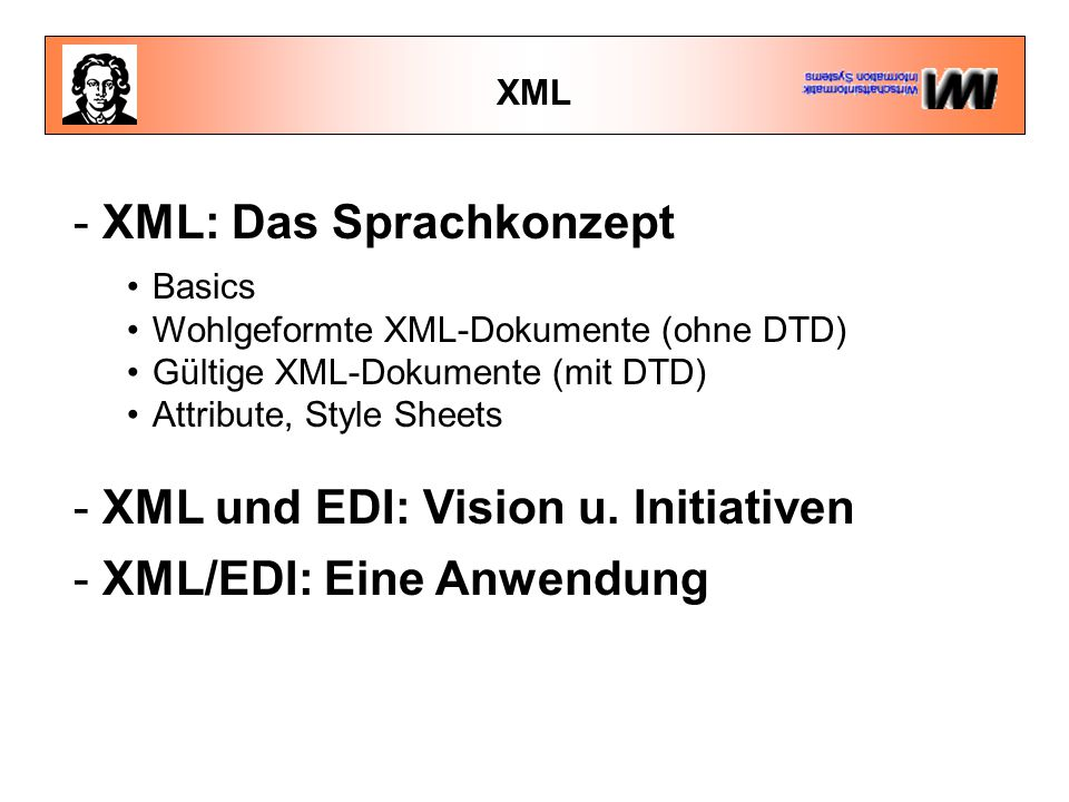 - XML: Das Sprachkonzept