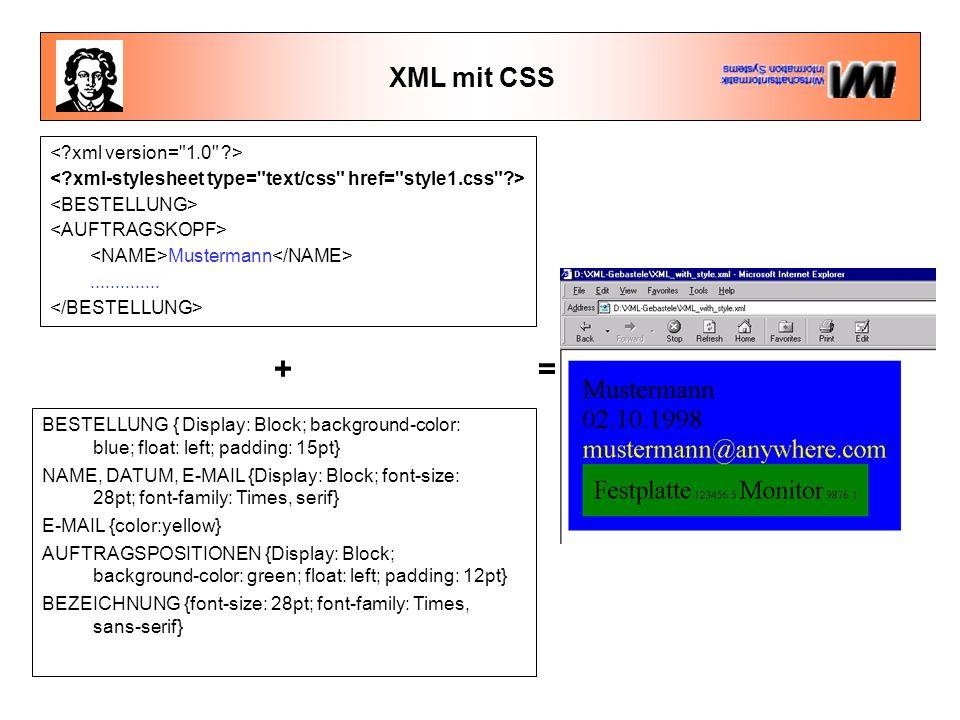 + = XML mit CSS < xml version= 1.0 >