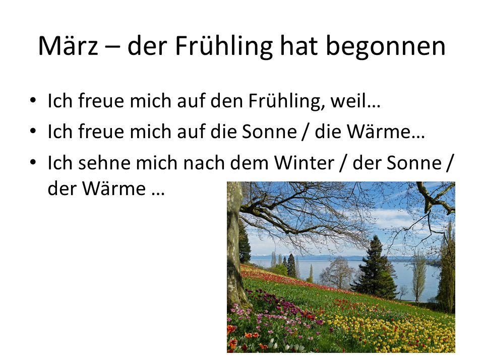 März – der Frühling hat begonnen