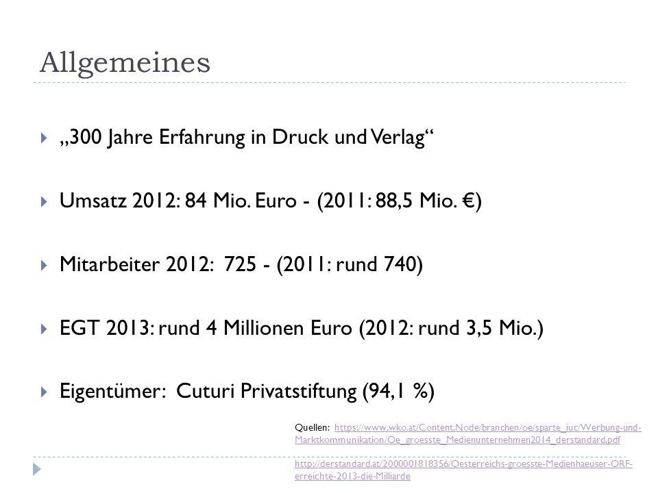 """Allgemeines """"300 Jahre Erfahrung in Druck und Verlag"""