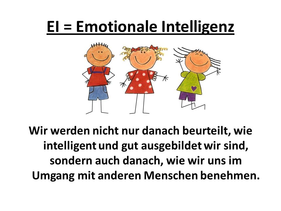 EI = Emotionale Intelligenz