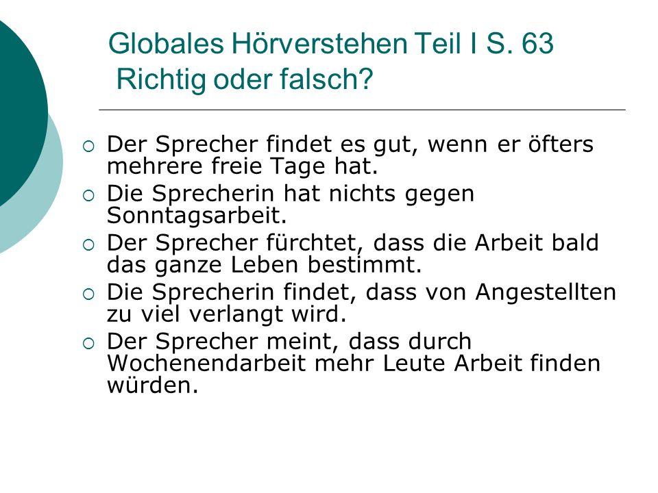 Globales Hörverstehen Teil I S. 63 Richtig oder falsch