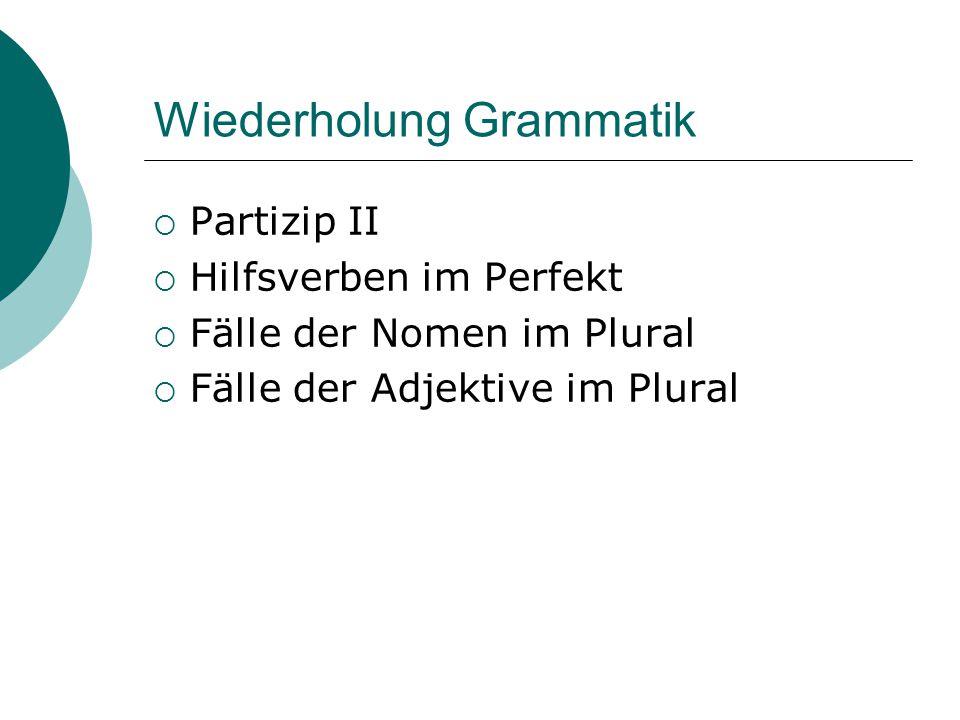 Wiederholung Grammatik