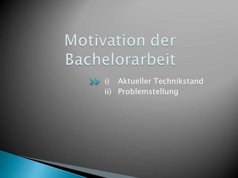 Motivation der Bachelorarbeit