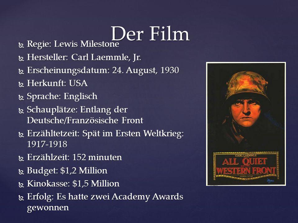 Der Film Regie: Lewis Milestone Hersteller: Carl Laemmle, Jr.