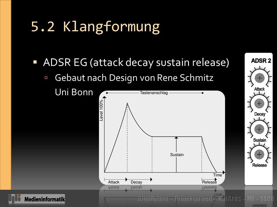 5.2 Klangformung ADSR EG (attack decay sustain release)