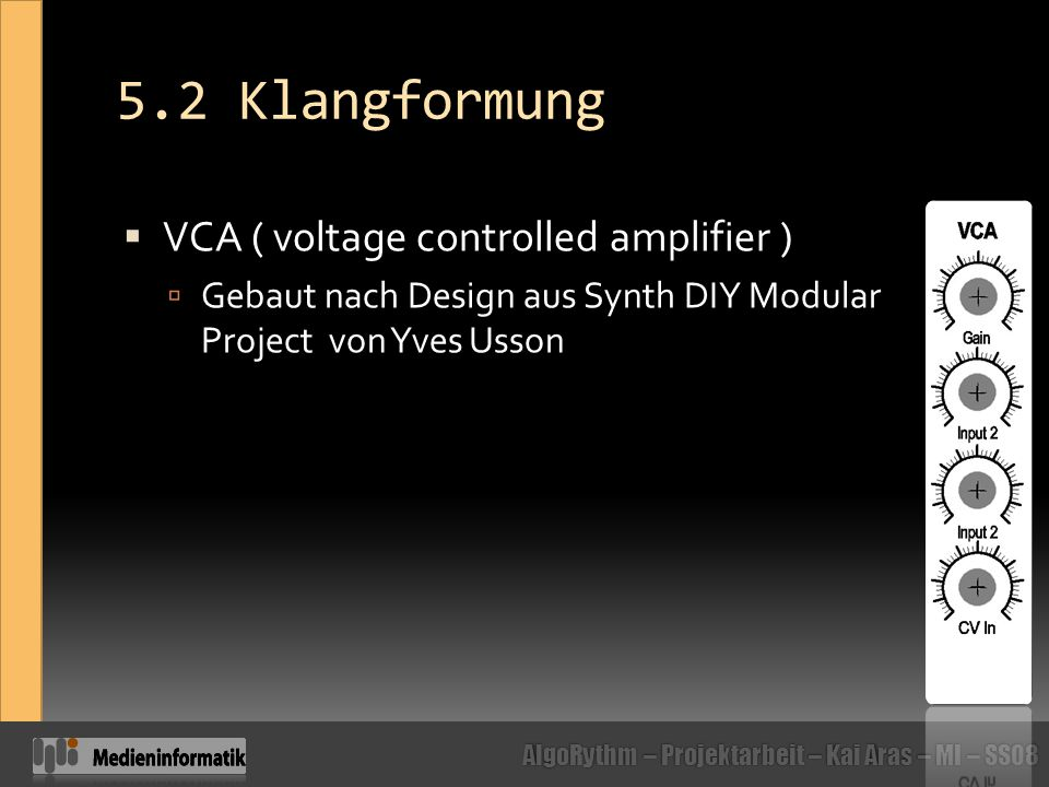 5.2 Klangformung VCA ( voltage controlled amplifier )