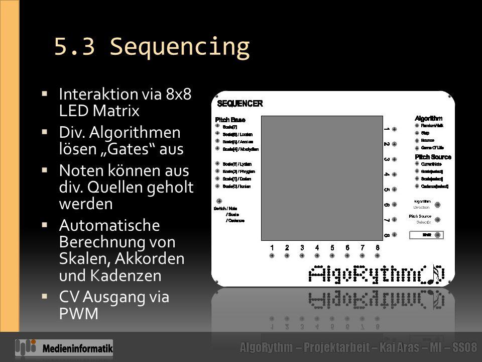 5.3 Sequencing Interaktion via 8x8 LED Matrix