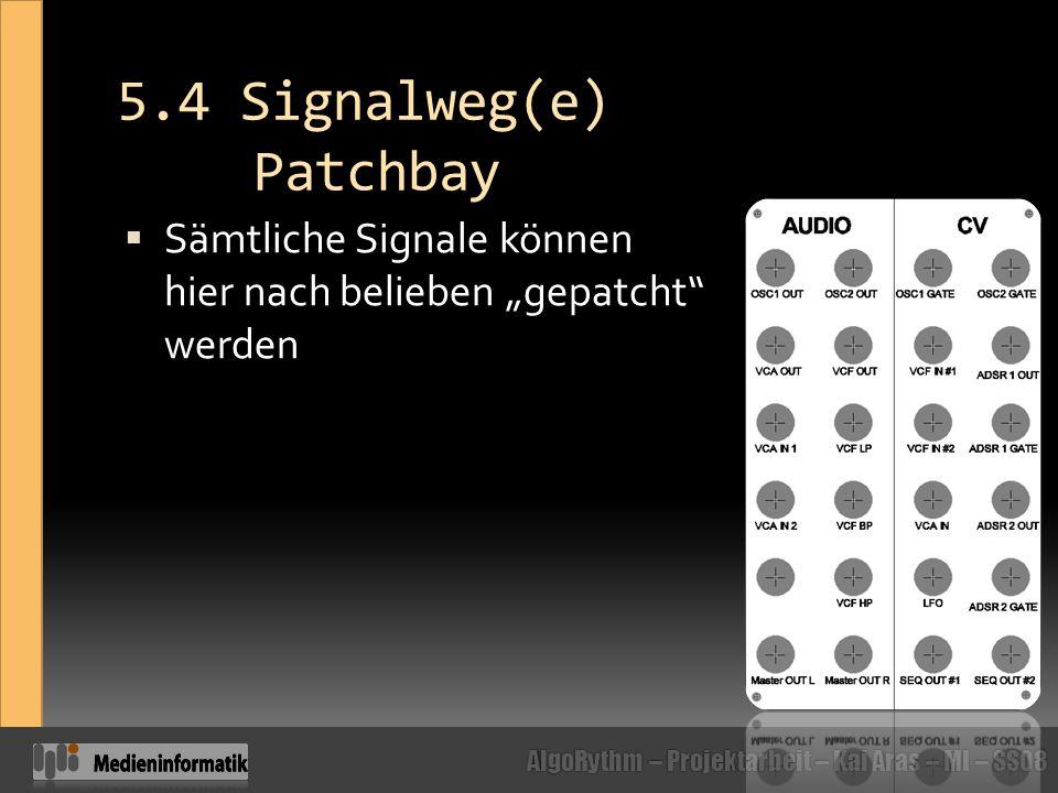5.4 Signalweg(e) Patchbay