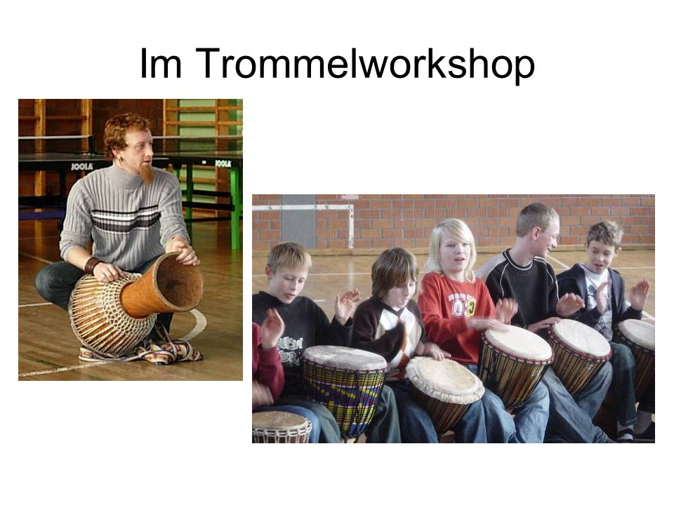 Im Trommelworkshop
