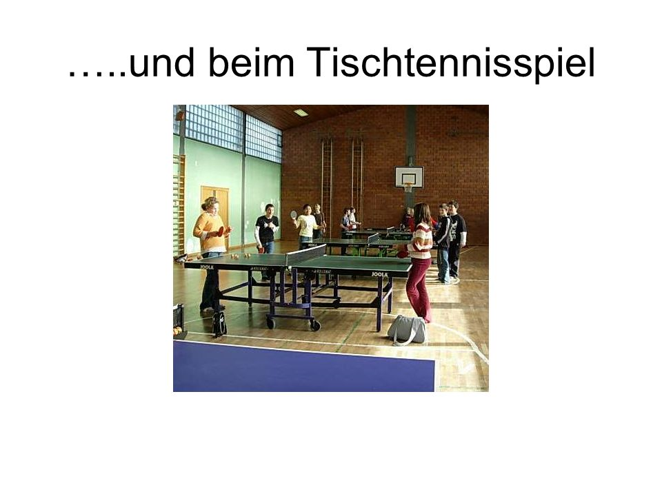 …..und beim Tischtennisspiel