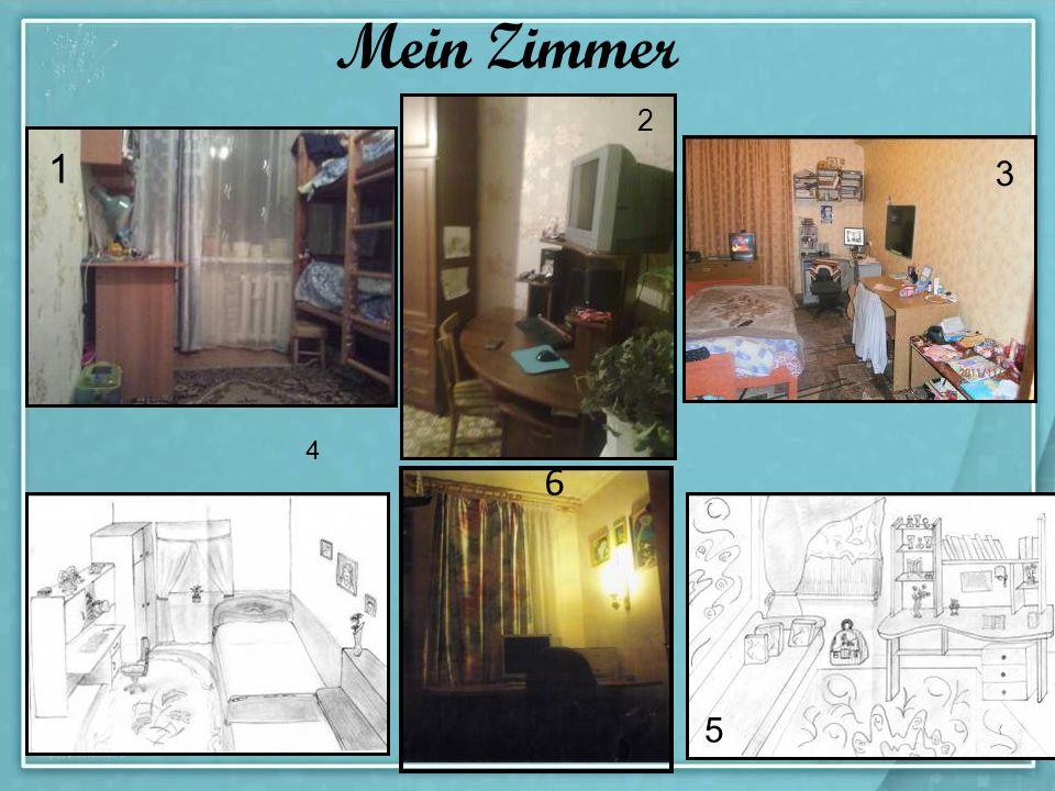 Mein Zimmer 2 1 3 4 6 5