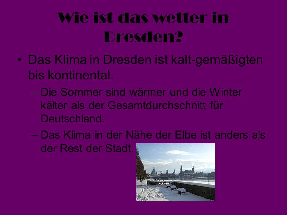 Wie ist das wetter in Dresden