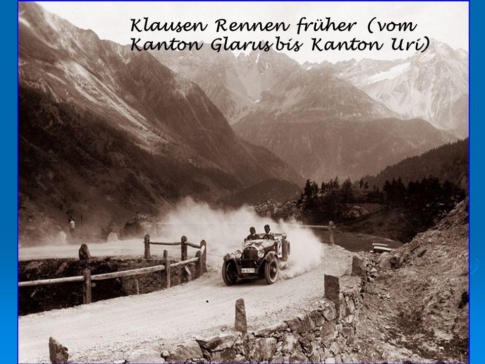 Klausen Rennen früher (vom Kanton Glarus bis Kanton Uri)