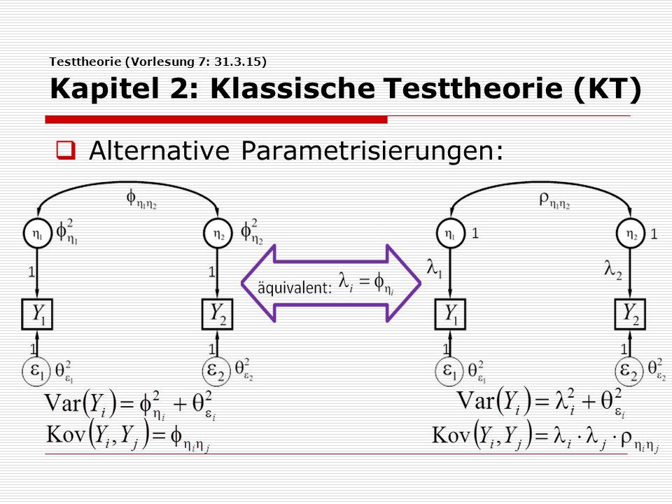Alternative Parametrisierungen: