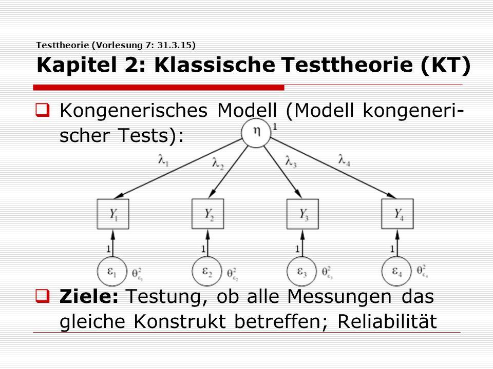 Kongenerisches Modell (Modell kongeneri-scher Tests):