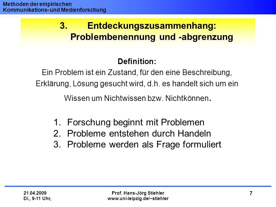 3. Entdeckungszusammenhang: Problembenennung und -abgrenzung