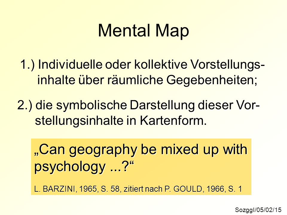 "Mental Map ""Can geography be mixed up with psychology ..."