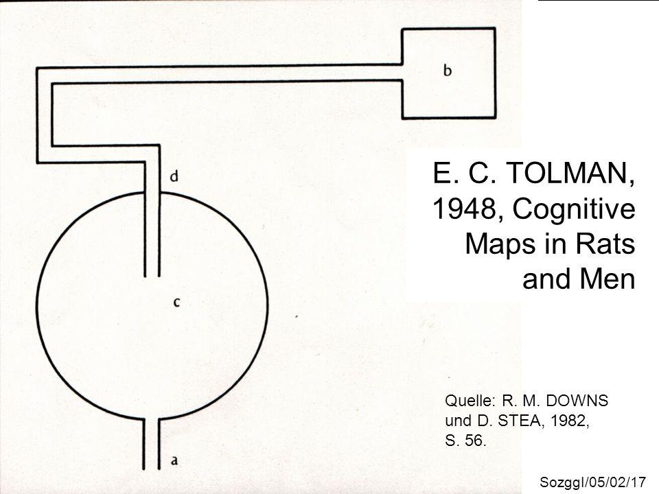E. C. TOLMAN, 1948, Cognitive Maps in Rats and Men