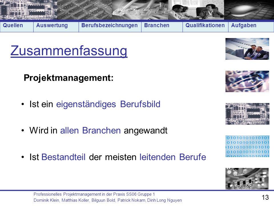 Zusammenfassung Projektmanagement: Ist ein eigenständiges Berufsbild