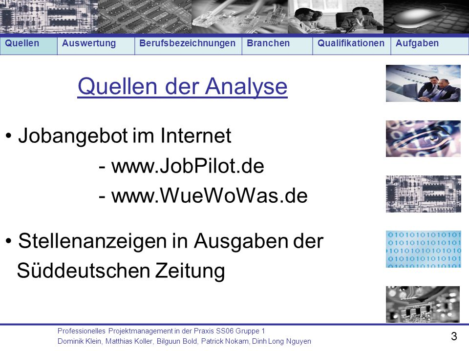 Quellen der Analyse Jobangebot im Internet - www.JobPilot.de