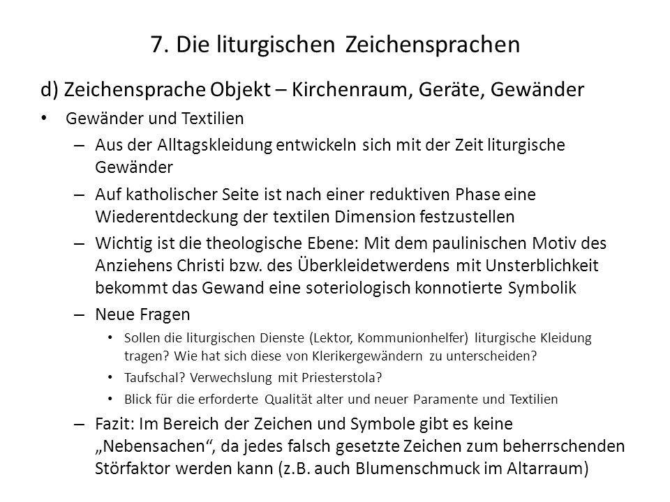 7. Die liturgischen Zeichensprachen