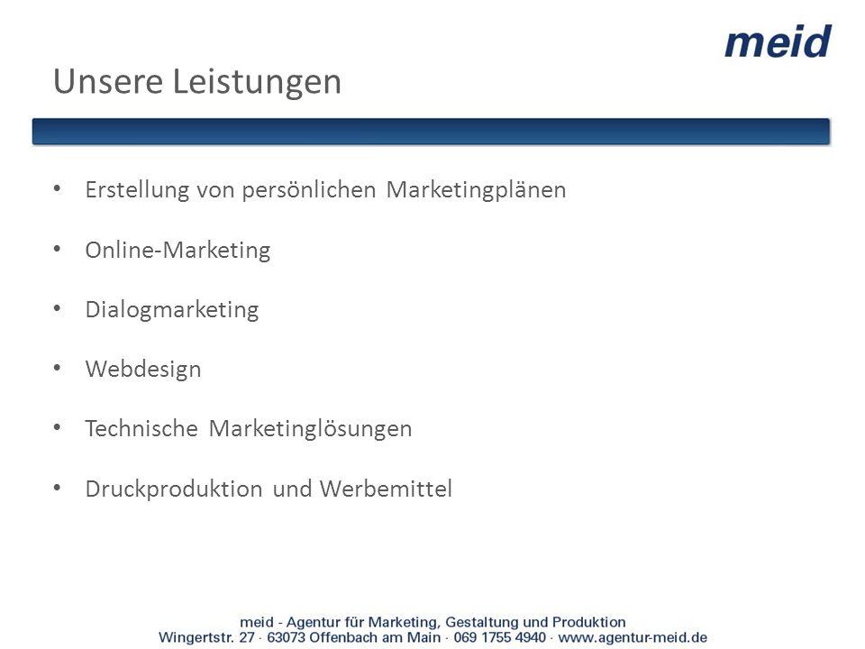 Unsere Leistungen Erstellung von persönlichen Marketingplänen