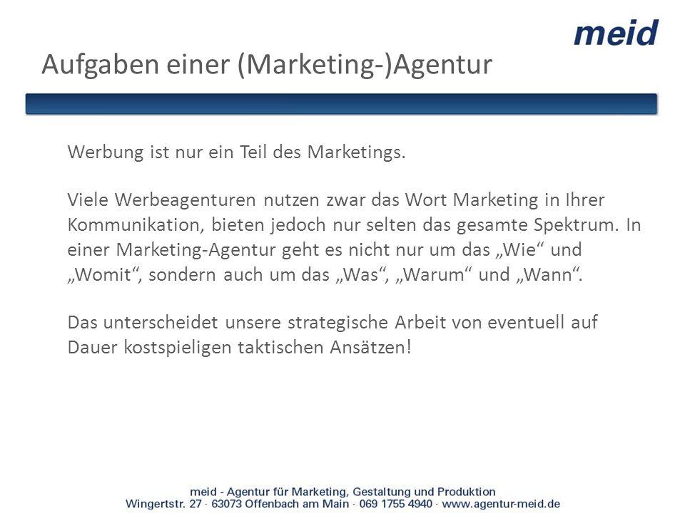 Aufgaben einer (Marketing-)Agentur