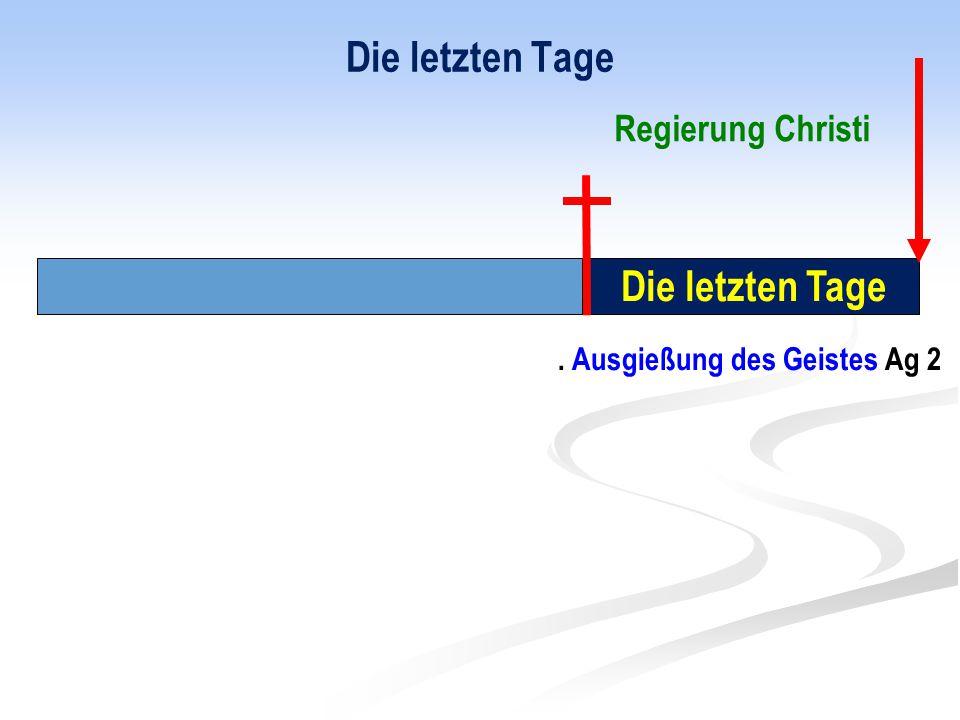 Die letzten Tage Die letzten Tage Regierung Christi