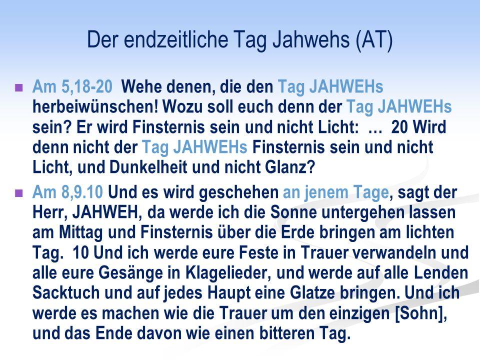 Der endzeitliche Tag Jahwehs (AT)