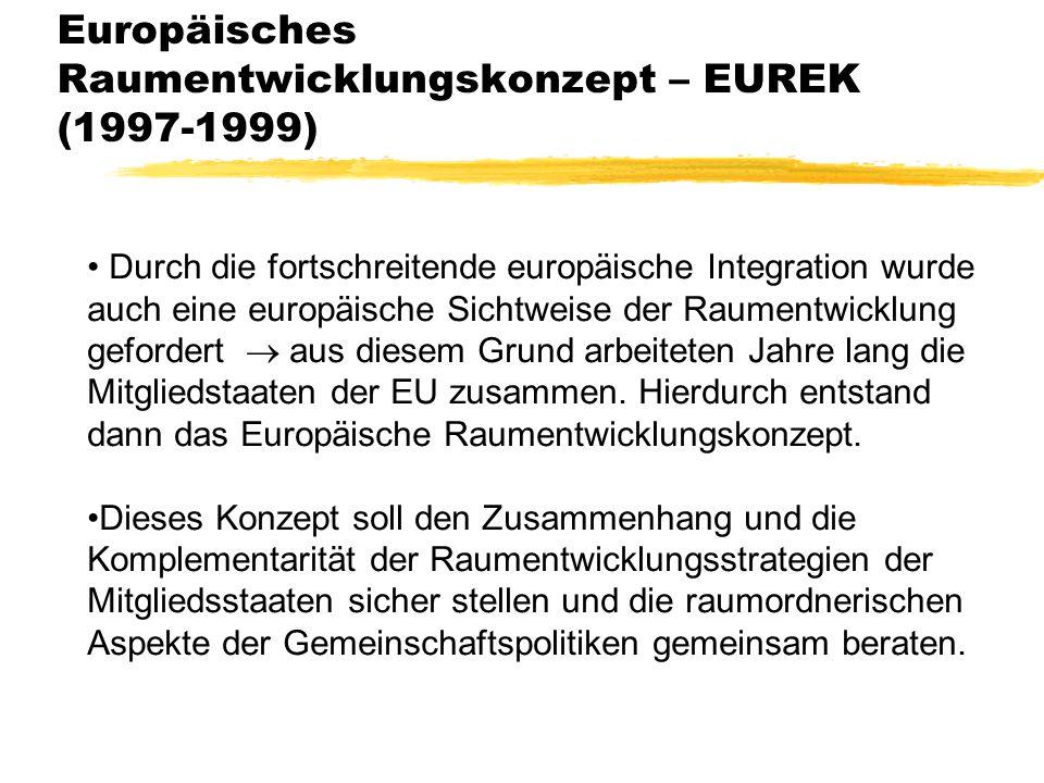 Europäisches Raumentwicklungskonzept – EUREK (1997-1999)