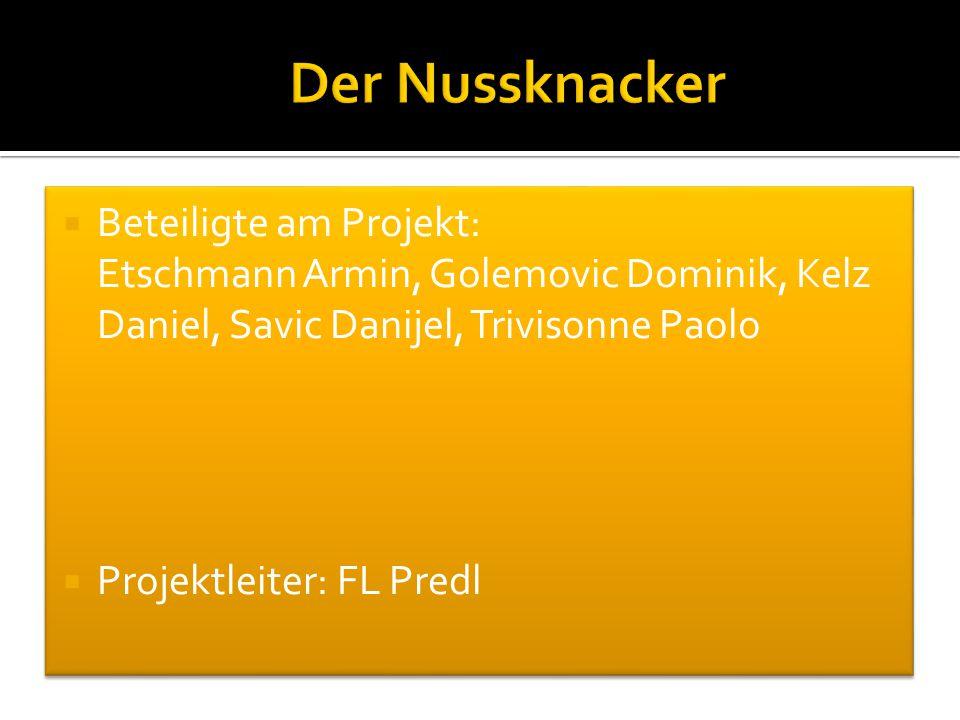Der Nussknacker Beteiligte am Projekt: