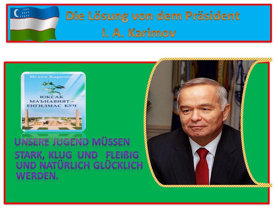 Die Lösung von dem Präsident I. A. Karimov