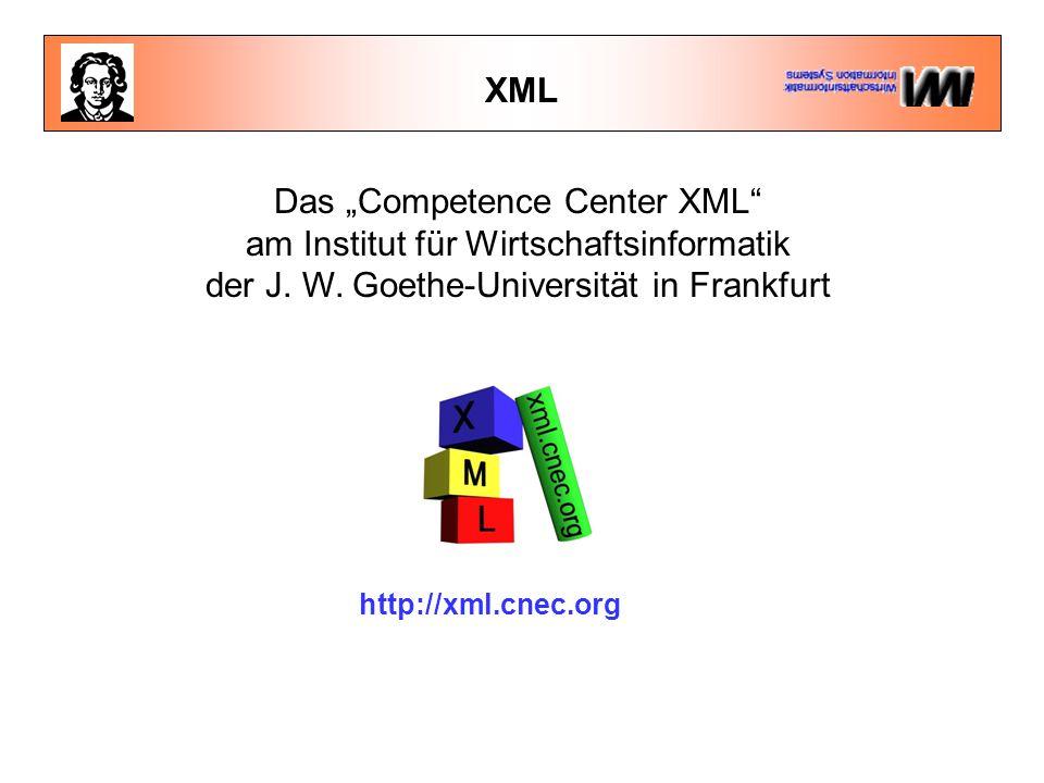 """Das """"Competence Center XML am Institut für Wirtschaftsinformatik"""